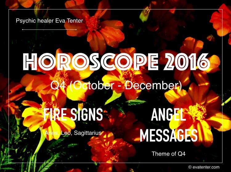 fire signs horoscope 2016 q4