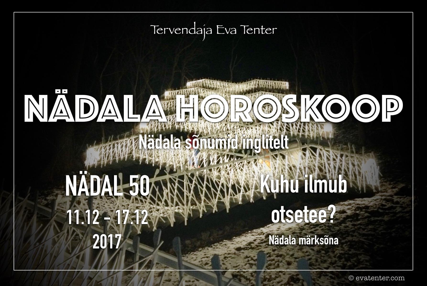 Nädala horoskoop 11.12-17.12.2017