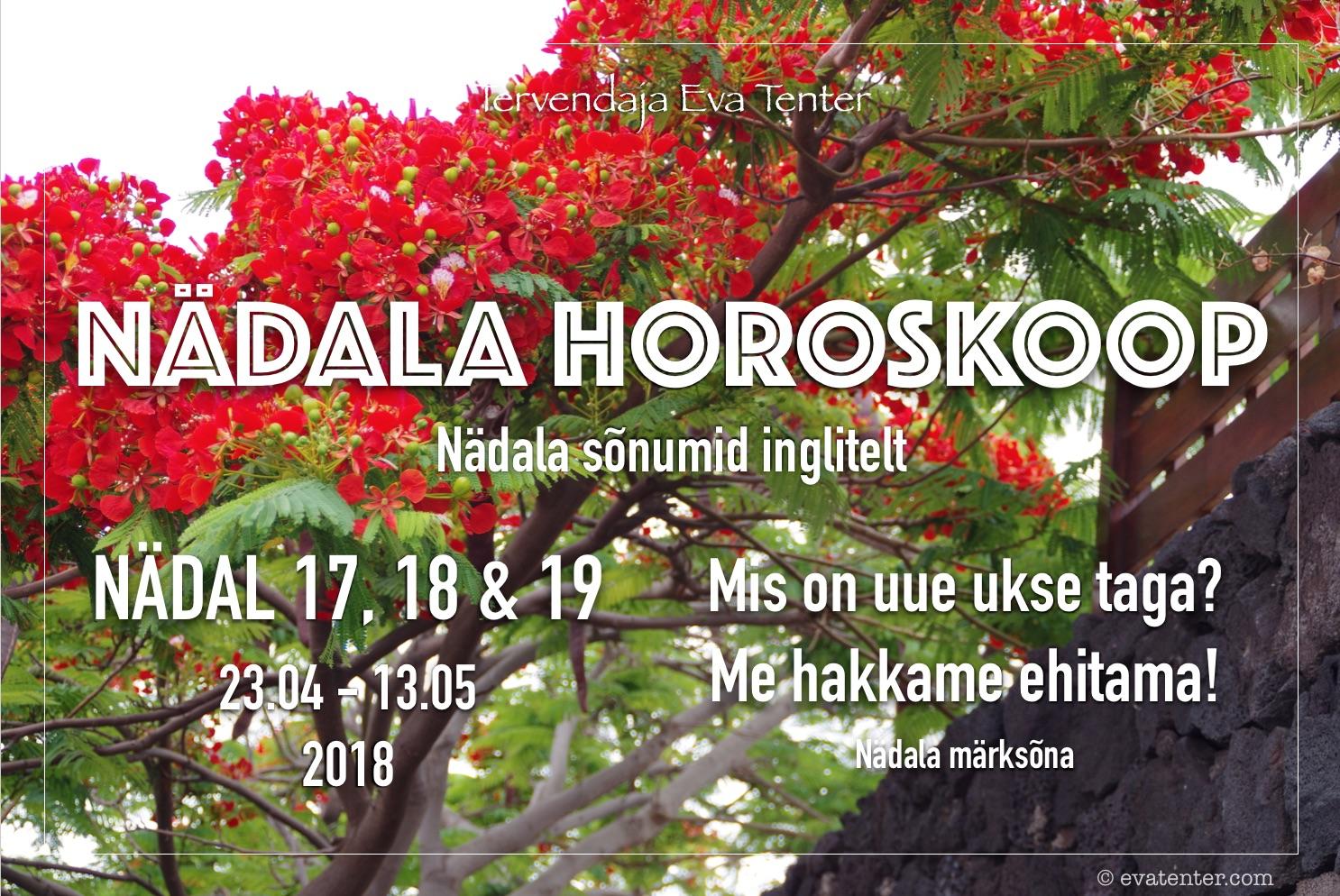 Nädala horoskoop 23.04-13.05.2018 (ehk erandina kolme nädala horoskoop)