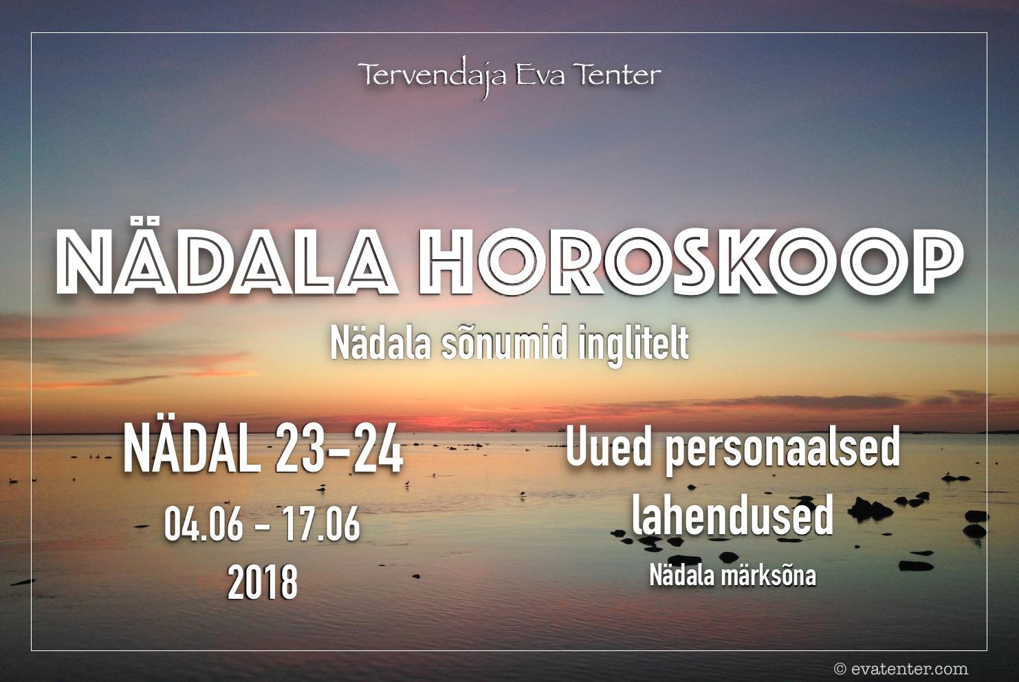 Nädala horoskoop 04.06-17.06.2018