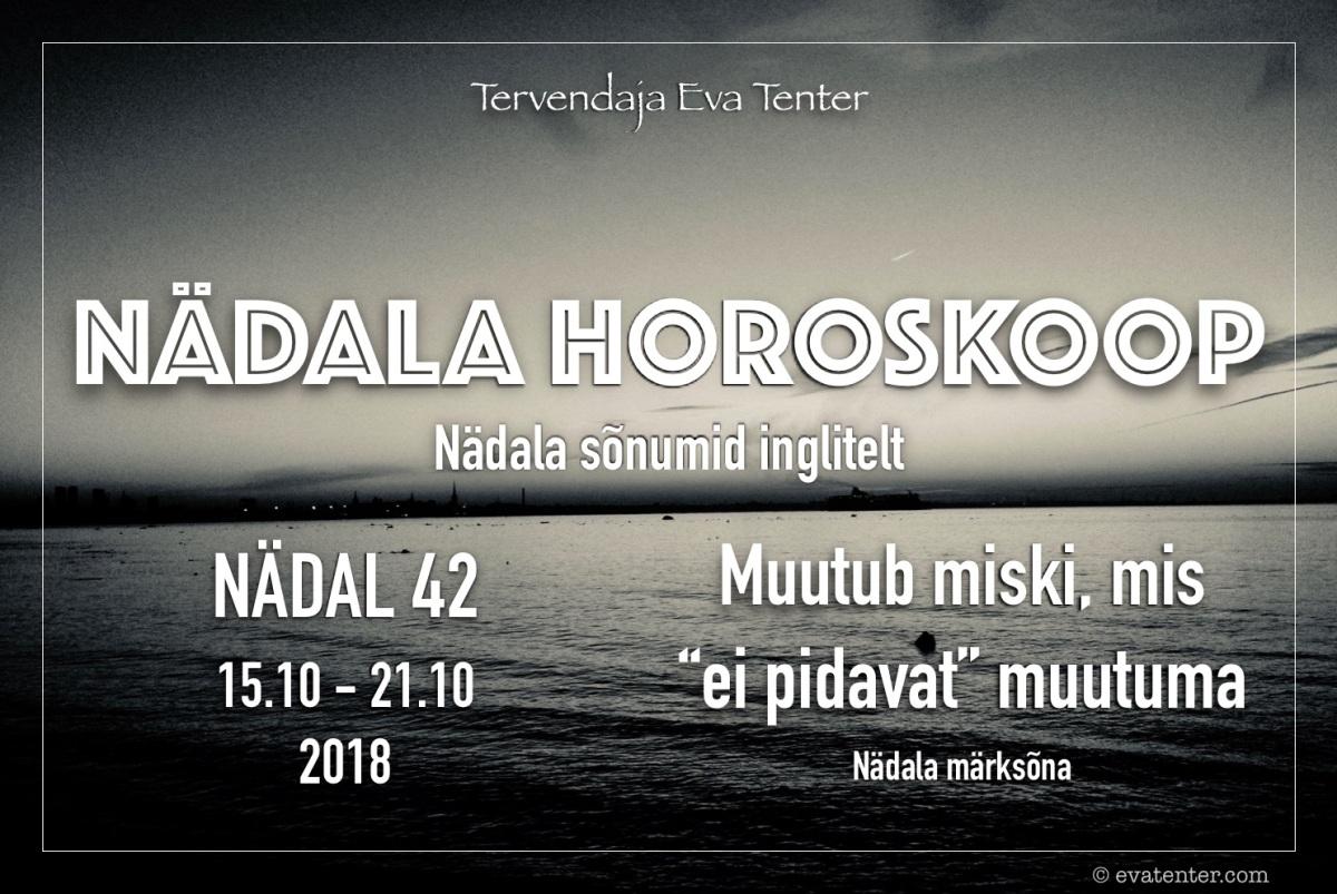 Nädala horoskoop 15.10-21.10.2018