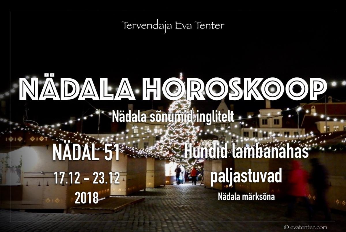 Nädala horoskoop 17.12-23.12.2018