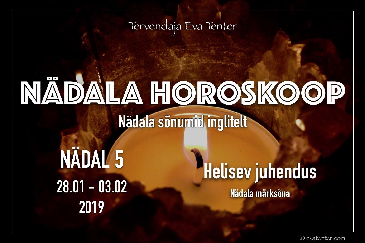 Nädala horoskoop 28.01-03.02.2019