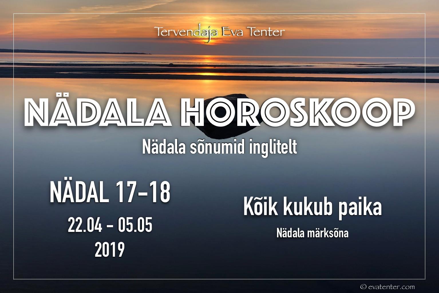Nädala horoskoop 22.04-05.05.2019