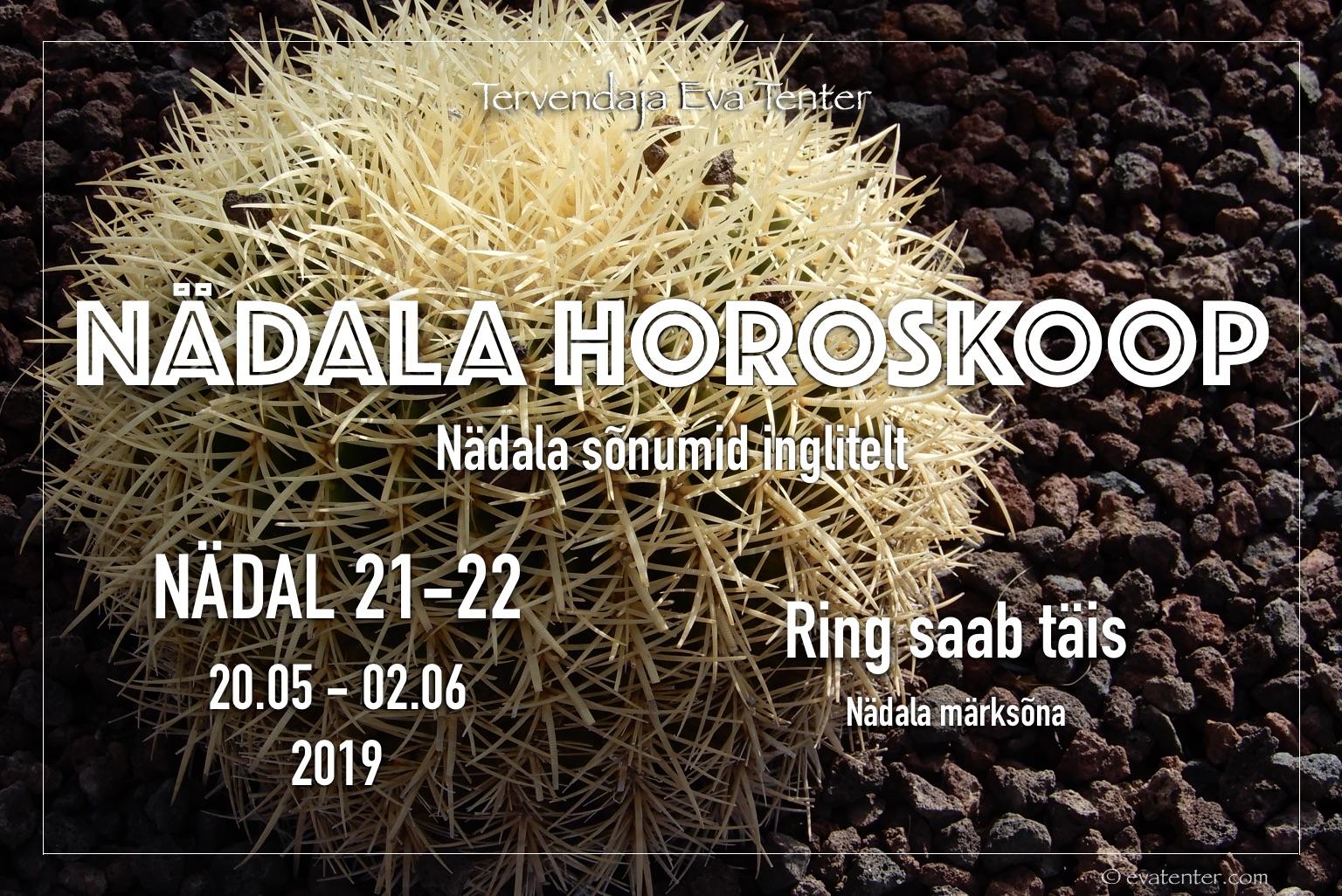 Nädala horoskoop 20.05-02.06.2019