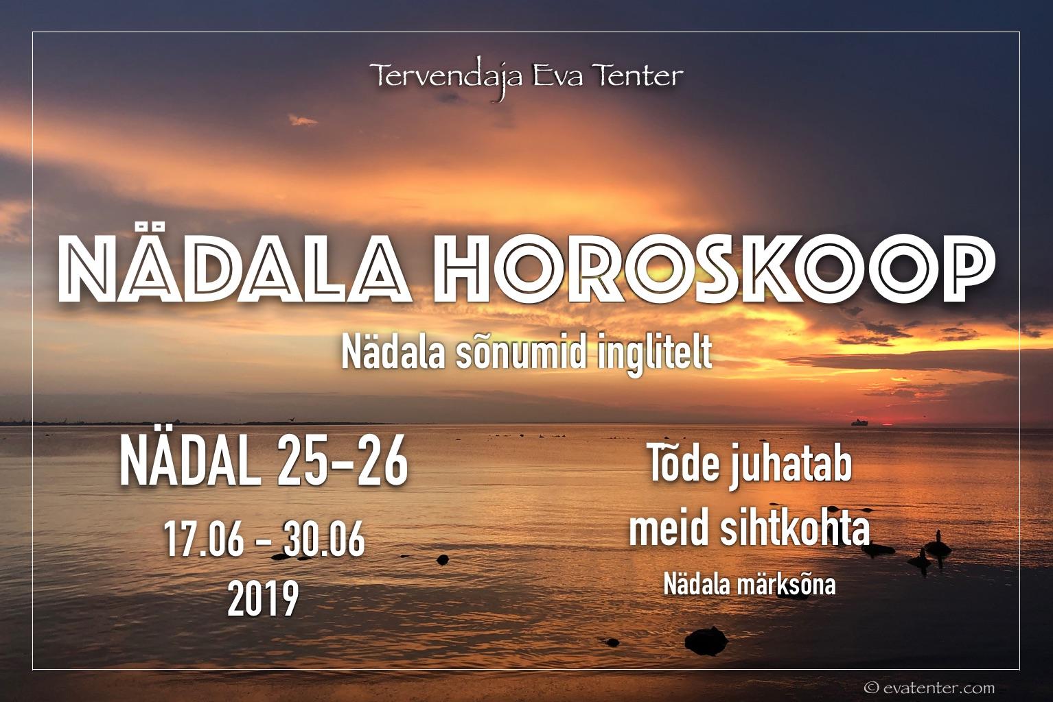Nädala horoskoop 17.06-30.06.2019